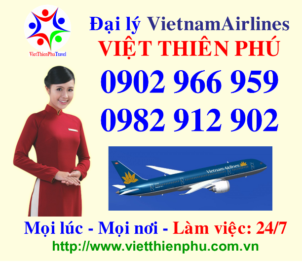 vietnamairlines, vietnamairlines thu duc, ve may bay, viet thien phu, ve may bay viet thien phu, ve may bay gia re
